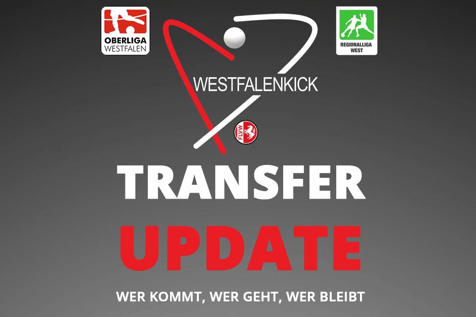 Transfer Update - Regionalliga West - Oberliga Westfalen - Westfalenliga - Landesliga - Fußball in Westfalen